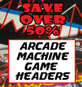 Save 50% on Arcade Game Headers
